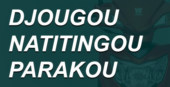 DJOUGOU-NATITINGOU-PARAKOU